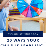 20 ways children learn with magnetic tiles