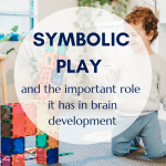 Symbolic Play and open ended toys